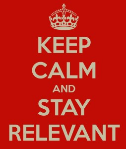keep-calm-and-stay-relevant-254x300